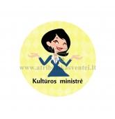 """Nominacija """"Kultūros ministrė"""""""