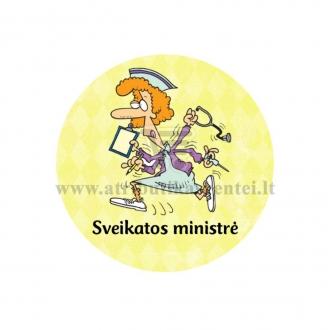 """Nominacija """"Sveikatos ministrė"""""""