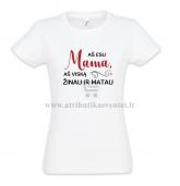 """Marškinėliai mamai """"Aš esu mama, aš viską žinau ir matau"""""""