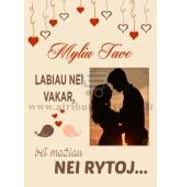 """""""Myliu Tave labiau nei vakar, bet mažiau nei rytoj"""" - su nuotrauka"""