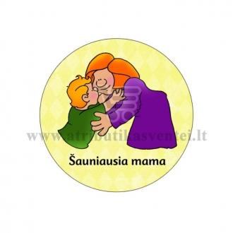 """Ženkliukas """"Šauniausia mama"""""""
